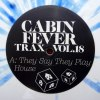 CABIN FEVER TRAX VOL. 18