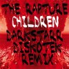 CHILDREN - DARKSTARR DISKOTEK REMIXES