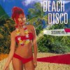 BEACH DISCO: SESSIONS VOL 4 (MIXED BY TIGER CUBES)