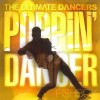 THE ULTIMATE DANCERS〜POPPIN' DANCER