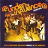 UNDER THE INFLUENCE VOL 4: A COLLECTION OF RARE SOUL & DISCO