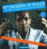 90 DEGREES OF SHADE: HOT JUMP UP ISLAND SOUNDS FROM THE CARIBBEAN VOLUME 2