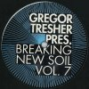 BREAKING NEW SOIL, VOL. 7