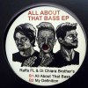 NASTY / ALL ABOUT THAT BASS EP