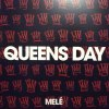 QUEENS DAY / BODY THING