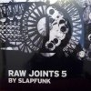 RAW JOINTS #5