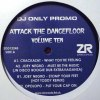 ATTACK THE DANCEFLOOR VOL 10