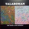 THE NIGHT LAND REMIXES
