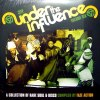 UNDER THE INFLUENCE VOL. 6