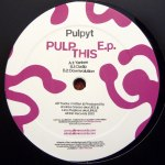 PULP THIS EP