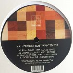 PARQUET MOST WANTED EP 8
