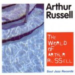 THE WORLD OF ARTHUR RUSSELL (中古盤)