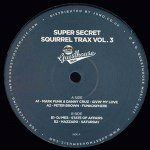 SUPER SECRET SQUIRREL TRAX VOL 3