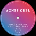 STRETCH YOUR EYES (QUIET VILLAGE REMIX)