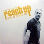 DJ ANDY SMITH PRESENTS: REACH UP DISCO WONDERLAND