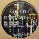 ANGELENO EP (FREQUENCIA DECONSTRUCTION)
