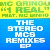 1 REAL - THE STEREO MCS REMIXES EP