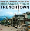 NINEY THE OBSERVER PRODUCTIONS: MESSAGES FROM TRENCHTOWN