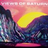VIEWS OF SATURN VOL 3