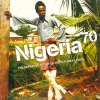 NIGERIA 70: THE DEFINITIVE STORY OF 1970'S FUNKY LAGOS