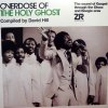 OVERDOSE OF THE HOLY GHOST: THE SOUND OF GOSPEL THROUGH THE DISCO & BOOGIE ERAS (COMPILED BY DAVID HILL)