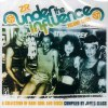 UNDER THE INFLUENCE VOL 3: A COLLECTION OF RARE SOUL & DISCO