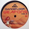DANCEFLOOR WEAPONS 3