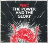 THE POWER & THE GLORY (CD EDITION)