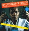 90 DEGREES OF SHADE: HOT JUMP UP ISLAND SOUNDS FROM THE CARIBBEAN VOLUME 1