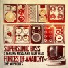 SUPERSONIC BASS / FORCES OF ANARCHY