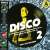 DISCO 2: A FURTHER FINE SELECTION OF INDEPENDENT DISCO MODERN SOUL & BOOGIE 1976-80 RECORD A