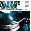 90'S HOUSE & GARAGE PART 1 (COMPILED BY JOEY NEGRO)