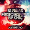 LE FREAK (MUSIC INSPIRED BY CHIC)