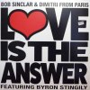 LOVE IS THE ANSWER FEAT. BYRON STINGILY