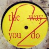 THE WAY YOU DO EP