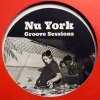 NU YORK GROOVE SESSIONS LP