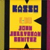 KASSO RE-EDITED BY JOHN JELLYBEAN BENITEZ