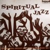 Spiritual Jazz - Esoteric, Modal And Deep Jazz From The Underground 1968-77 (中古盤)