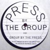 PRESS BY THE GROUP FOR GROUP BY THE PRES