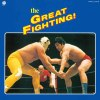 THE GREAT FIGHTING!