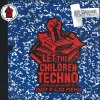 LET THE CHILDREN TECHNO (中古盤)