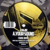 YOUR SOUND (SB81 REMIX) / BLUEPRINTS (SB81'S ACID REMIX)