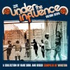 UNDER THE INFLUENCE VOL.7 (COMP.BY WINSTON)
