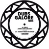 DUBS GALORE REMIXES