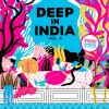 DEEP IN INDIA VOL.6