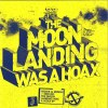 THE MOON LANDING WAS A HOAX