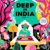 DEEP IN INDIA VOL.7
