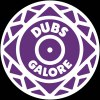 DUBS GALORE 007