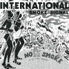 INTERNATIONAL SMOKE SIGNALS (CLEAR VINYL REPRESS)