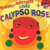 HEAVENLY SWEETNESS LOVES CALYPSO